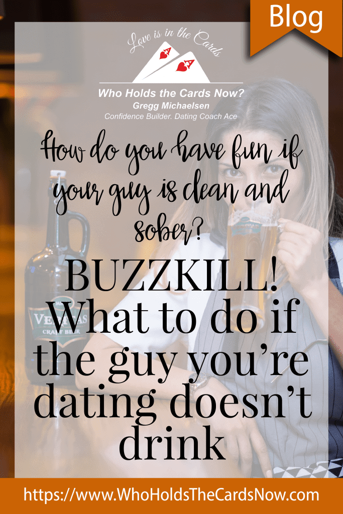 what to do if the guy you're dating doesn't drink