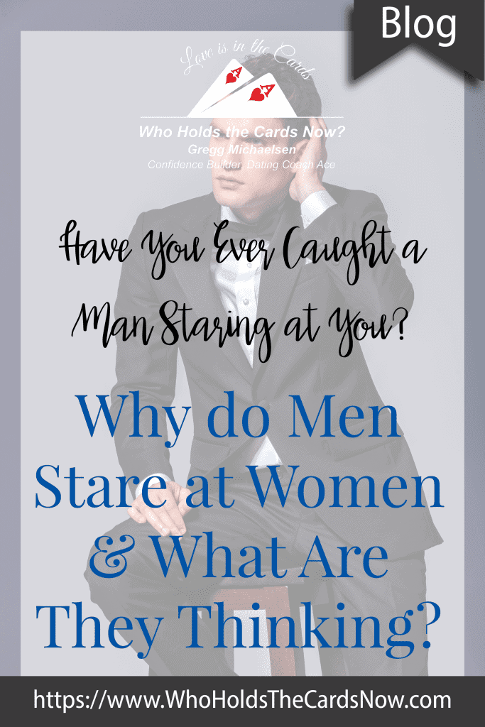 why do men stare at women